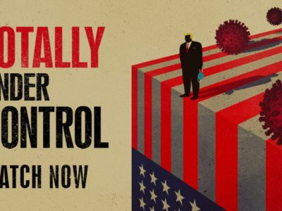 Alex Gibney's COVID-19 documentary Totally Under Control